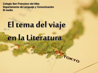 El tema del viaje  en la Literatura