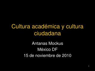 Cultura académica y cultura ciudadana