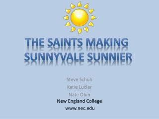 Steve Schuh Katie Lucier Nate Obin New England College  www.nec.edu