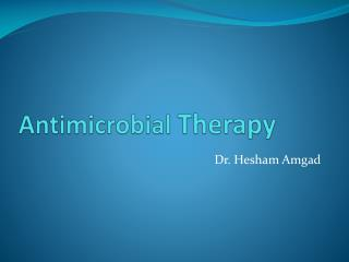 Antimicrobial  Therapy