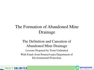 The Formation of Abandoned Mine Drainage