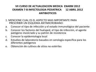 VII CURSO DE ACTUALIZACION MEDICA  ENARM 2012