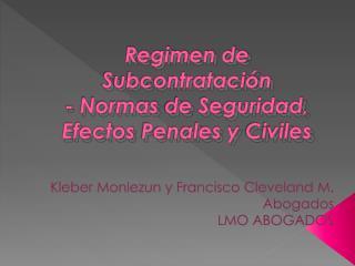 Regimen de  Subcontratación -  Normas  de  Seguridad ,  Efectos Penales  y  Civiles