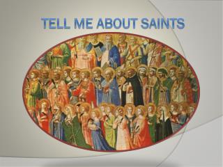 Tell me about Saints