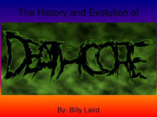 The History and Evolution of