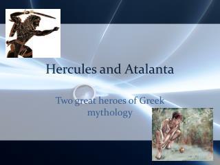 Hercules and Atalanta