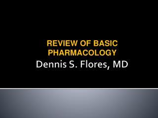 Dennis S. Flores, MD