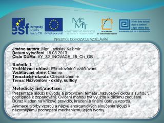 Jméno autora : Mgr. Ladislav  Kažimír Datum vytvoření : 18.03.2013