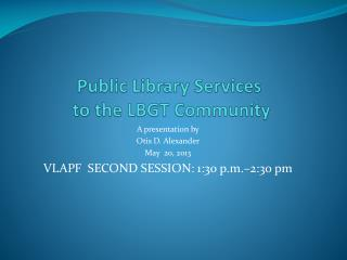 Public Library Services  to the LBGT Community
