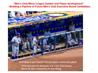 """Men's Club Minor League  System  and  Player  development"""