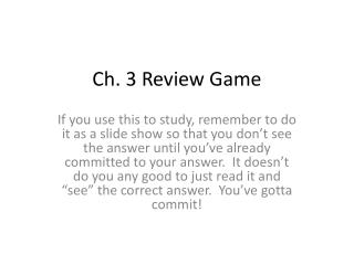 Ch. 3 Review Game