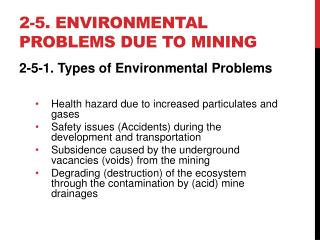 2-5. Environmental problems due to mining