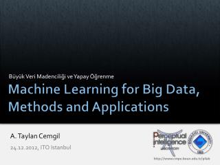 Machine Learning for Big Data, Methods and Applications
