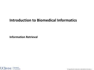 Introduction to Biomedical Informatics Information  Retrieval