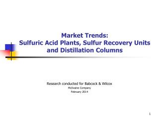 Market Trends: Sulfuric Acid Plants, Sulfur Recovery Units and Distillation Columns