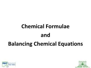 Chemical Formulae and Balancing Chemical Equations