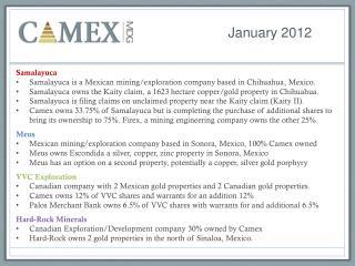 Samalayuca Samalayuca is a Mexican mining/exploration company based in Chihuahua, Mexico.