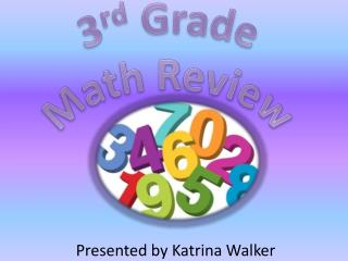 3 rd  Grade Math Review