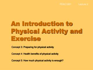 An Introduction to Physical Activity and Exercise
