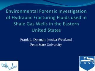 Frank L. Dorman , Jessica Westland Penn State University