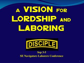 A  Vision  for  Lordship  and  Laboring