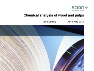 Chemical analysis of wood and pulps