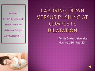 Laboring Down versus Pushing at Complete Dilatation