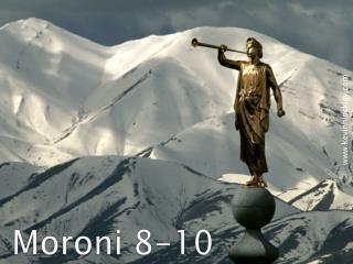 Moroni  8-10
