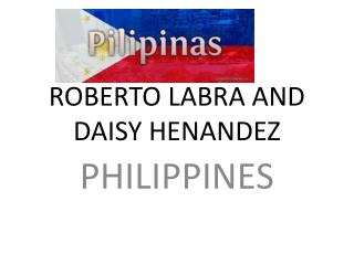 ROBERTO LABRA AND DAISY HENANDEZ