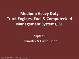 Medium/Heavy Duty Truck Engines, Fuel & Computerized Management Systems, 3E
