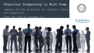 Physician Dispensing in Work Comp