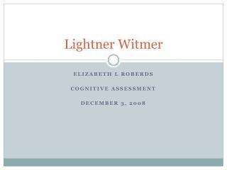 Lightner  Witmer