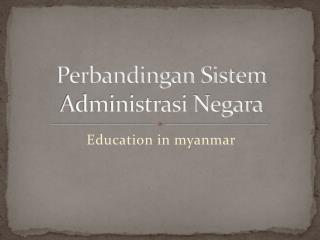 Perbandingan Sistem Administrasi Negara