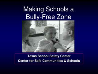 Making Schools a  Bully-Free Zone