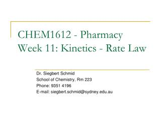 CHEM1612 - Pharmacy Week 11: Kinetics -  Rate Law