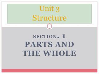 Unit 3 Structure