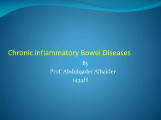 Chronic inflammatory Bowel Diseases