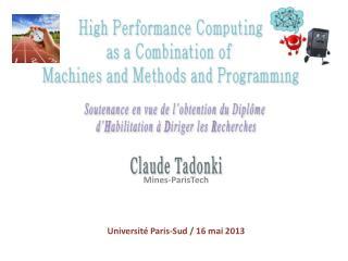 Mines- ParisTech Université Paris-Sud / 16 mai 2013