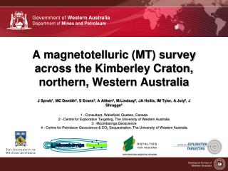 A magnetotelluric  (MT) survey  across the Kimberley Craton, northern, Western Australia