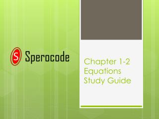 Chapter 1-2 Equations Study Guide