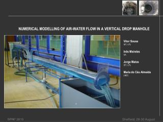 NUMERICAL MODELLING OF AIR-WATER FLOW IN A VERTICAL DROP MANHOLE