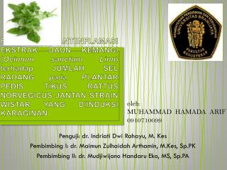 Penguji:  d r .  Indriati Dwi Rahayu, M. Kes