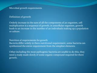 Microbial growth requirements  Definition of growth
