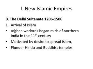 I. New Islamic Empires