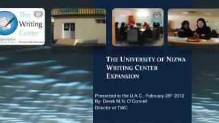 The  University of Nizwa Writing Center Expansion