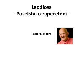 Laodicea - Poselství o zapečetění -