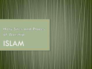 Holy Sites and Places of Worship