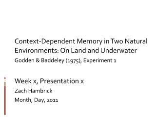 Context-Dependent Memory in Two Natural Environments: On Land and Underwater