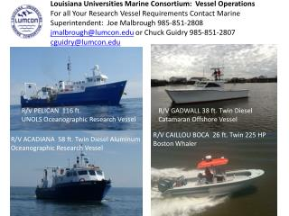 R/V PELICAN  116 ft.  UNOLS Oceanographic Research Vessel