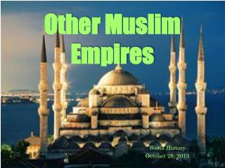 Other Muslim Empires